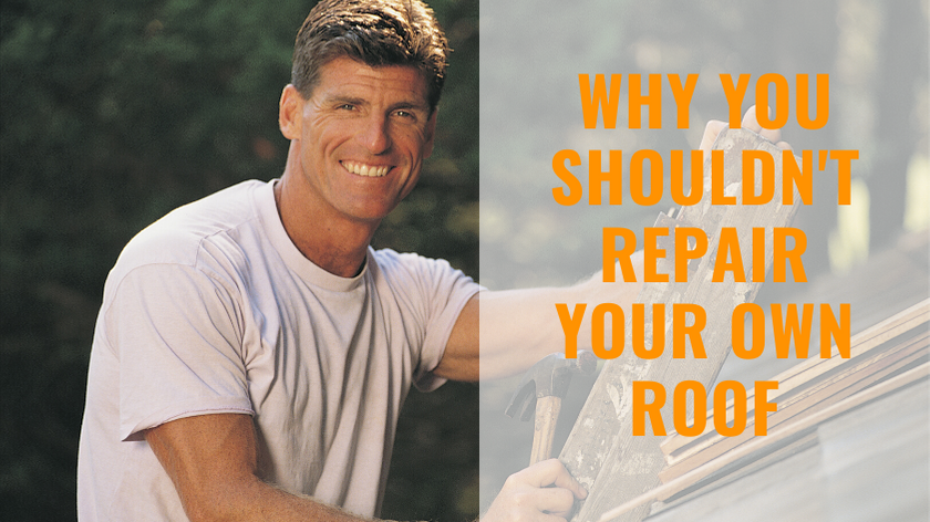 Should I Do My Own Roof Repairs?